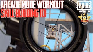 SKILL BUILDING   ARCADE MODE & TDM 101   PUBG MOBILE THE BUSHKA