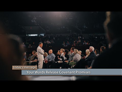 Your Words Release Covenant Promises