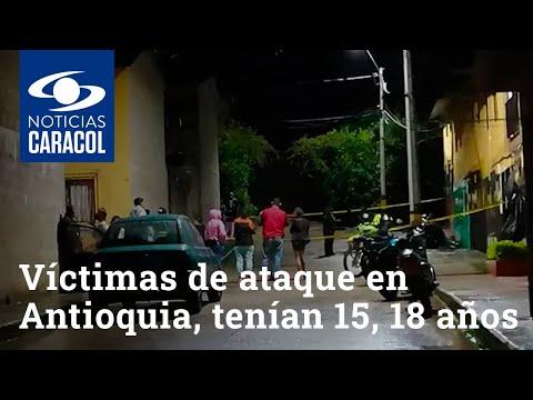 Víctimas de ataque armado en Venecia, Antioquia, tenían 15, 18 y 19 años