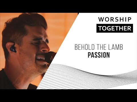 Behold The Lamb //  Passion // New Song Cafe