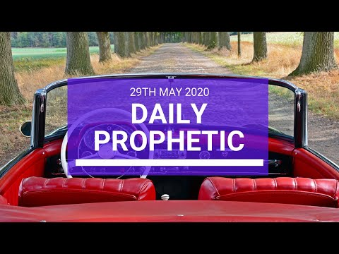Daily Prophetic 29 May 2020 2 of 5