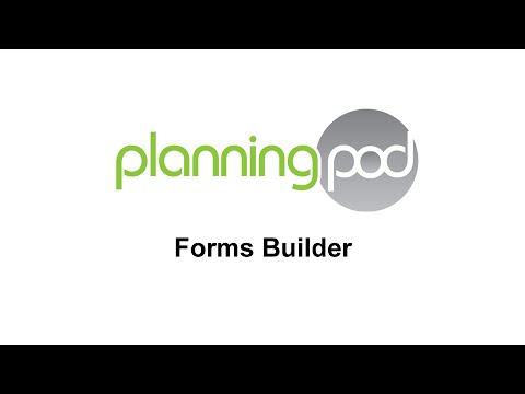Forms Builder - Planning Pod