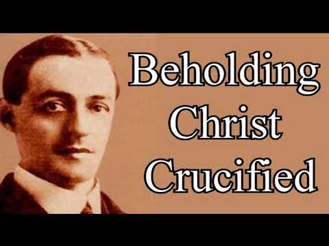 Beholding the Crucified Christ - A. W. Pink Christian Audio Books