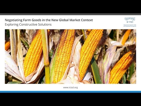 Negotiating Farm Goods in the New Global Market Context