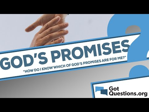 How do I know which of Gods promises are for me?