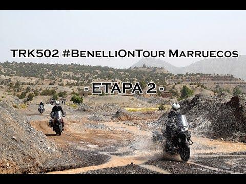 Motosx1000 : TRK502 #BenelliOnTour Marruecos - Etapa 2 -