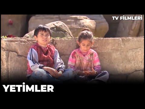 Yetimler - Kanal 7 TV Filmi