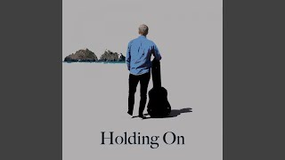 Holding On  - braziermusic , Classical
