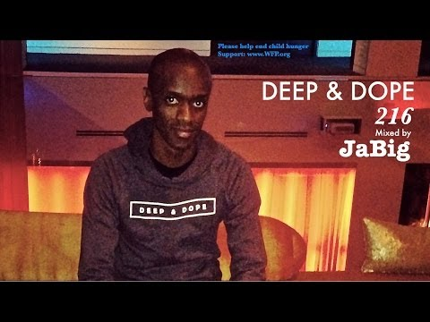 Smooth Soulful House Music DJ Mix by JaBig (HD Deep Vocal Playlist) - DEEP & DOPE 216 - UCO2MMz05UXhJm4StoF3pmeA