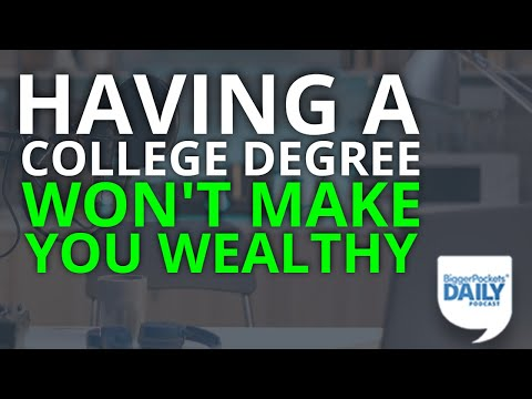 Opinion: A College Degree Won't Make You Wealthy These Days (If It Ever Did)