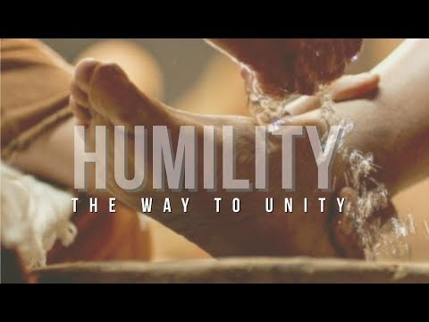 Humility The Way To Unity - Message ONLY