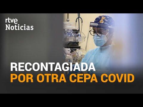 La PRIMERA paciente REINFECTADA en ESPAÑA estuvo más GRAVE y CONTAGIÓ a su entorno | RTVE Noticias