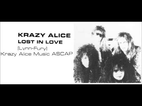 Krazy Alice (US) - Lost In Love