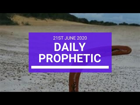 Daily Prophetic 21 June 2020 5 of 7