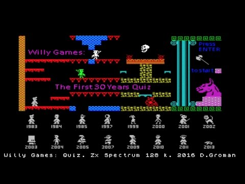 WILLY GAMES: THE FIRST 30 YEARS QUIZ Zx Spectrum by Daniel Groman