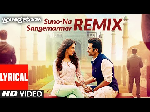 Lyrical: Suno Na Sangemarmar-Remix   Youngistaan   Arijit Singh   Jackky Bhagnani, Neha Sharma