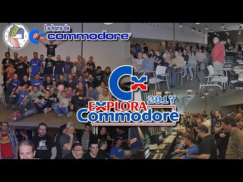 La Hora de Commodore #0010 - Especial Preview Explora Commodore 2017