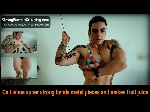 Ca Lisboa super strong bends metal pieces and makes fruit juice