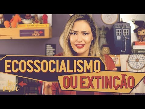 Fundamentos do ECOSSOCIALISMO | 049