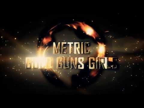 Metric - Gold Guns Girls (RIOT 87 Remix) [Drum and Bass / Rock] - UCab23PZli8i1D8b972RSFcQ