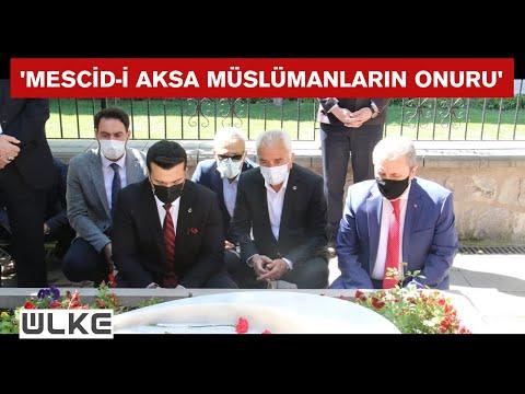 BBP Genel Başkanı Destici, Merhum Muhsin Yazıcıoğlu'nun kabrini ziyaret etti