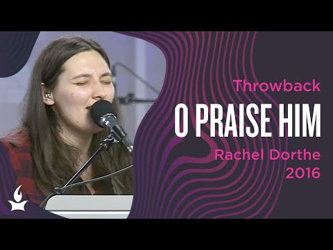 O Praise Him -- The Prayer Room Live Throwback Moment