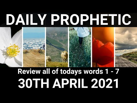 Daily Prophetic 30 April 2021 All Words