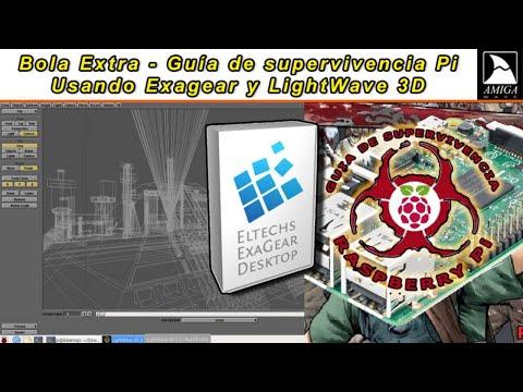 Bola Extra - Raspberry PI Exagear corriendo el LightWave 3D