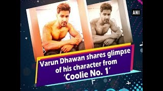 Varun Dhawan shares glimpse of his character from 'Coolie No. 1'