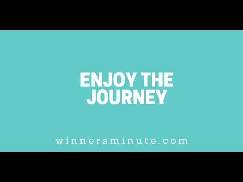 Enjoy the Journey // The Winner's Minute With Mac Hammond