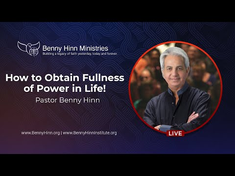 How to Obtain Fullness of Power in Life!