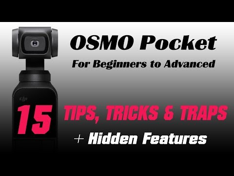 DJI Osmo Pocket - 15 TIPS, TRICKS and TRAPS Plus HIDDEN FEATURES - Beginners to Advanced Filmakers - UCYKzzRPYE-bCCtVwJ5vxFxw