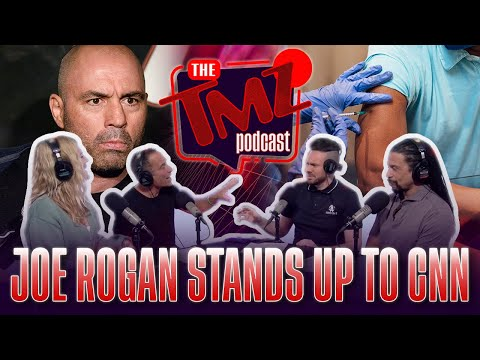 Joe Rogan Stands Up to CNN | The TMZ Podcast