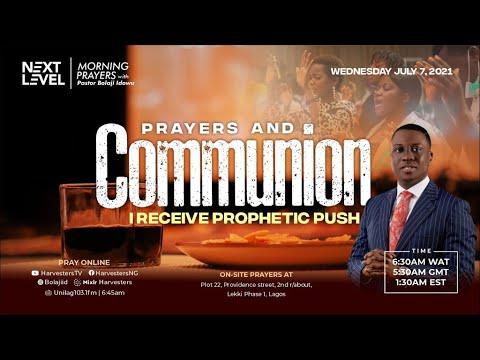 Next Level Prayers  I Receive Prophetic Push  Pst Bolaji Idowu   7th July 2021
