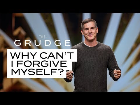 Why Cant I Forgive Myself? - The Grudge