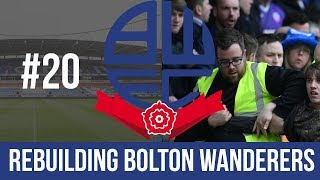 Football Manager 2019 Live Stream - Bolton Wanderers - Episode 20