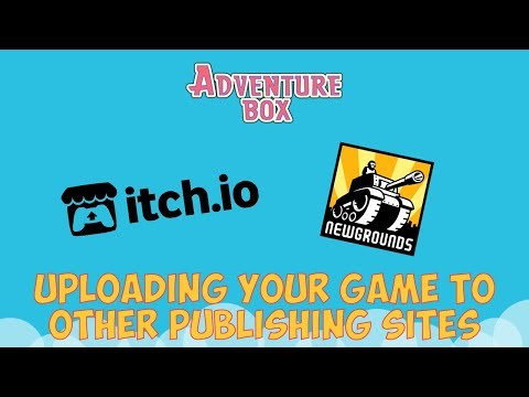 Uploading Your Game To Publisher Sites - Adventure Box Tips