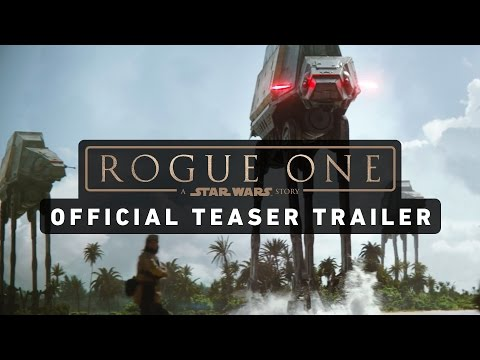 ROGUE ONE: A STAR WARS STORY Official Teaser Trailer - UCZGYJFUizSax-yElQaFDp5Q