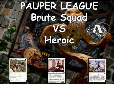 Pauper League R3 Brute squad Vs Heroic