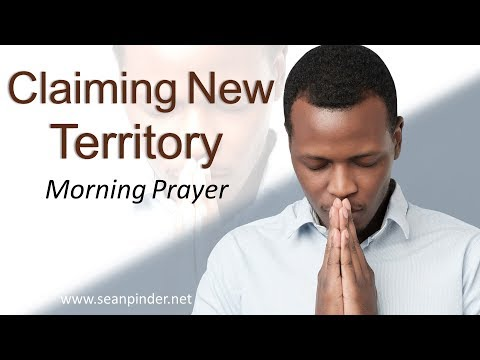 MATTHEW 5 - CLAIMING NEW TERRITORY - MORNING PRAYER (video)