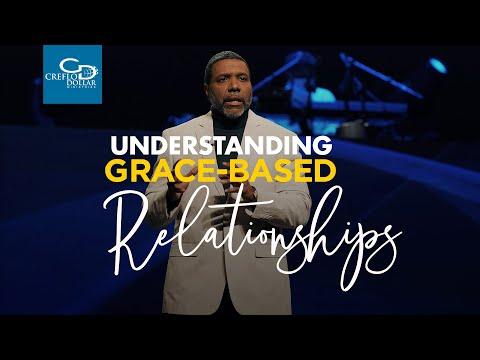 Understanding Grace Based Relationships - Sunday Service