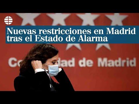 Estas son las nuevas restricciones para Madrid tras el estado de alarma