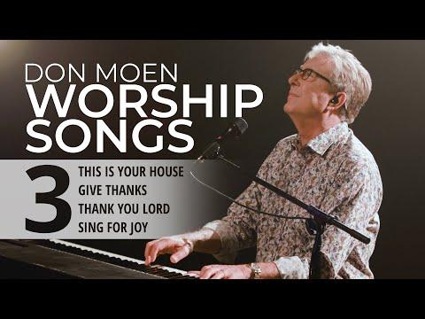 Don Moen LIVE Praise & Worship Songs #3
