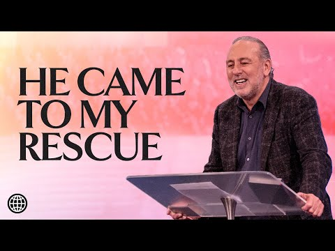 He Came To My Rescue  Brian Houston  Hillsong Church Online