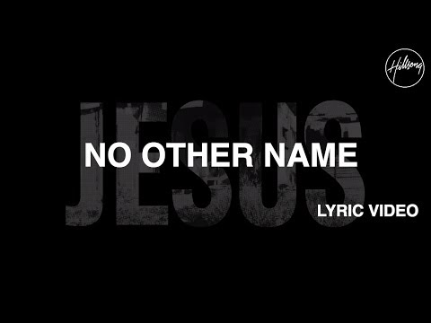 No Other Name [Official Lyric Video] - Hillsong Worship - UC4q12NoPNySbVqwpw4iO5Vg