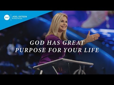 God Has Great Purpose For Your Life  Victoria Osteen