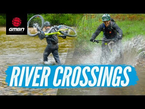 Mountain Bike River Crossings | How To Cross Moving Water Safely