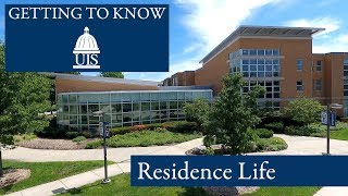 Getting to Know UIS: Residence Life