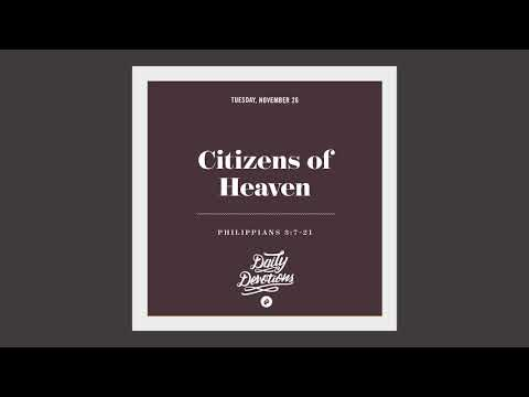 Citizens of Heaven - Daily Devotion