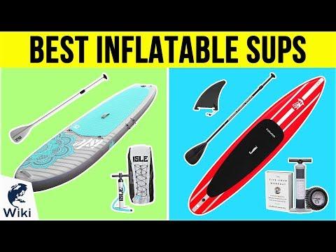 10 Best Inflatable SUPs 2019 - UCHZ8lkKBNf3lKxpSIVUcmsg